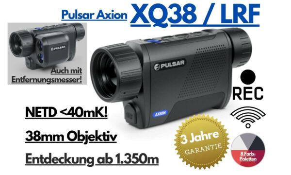 Pulsar Axion XQ38 - LRF - Wärmebildkamera