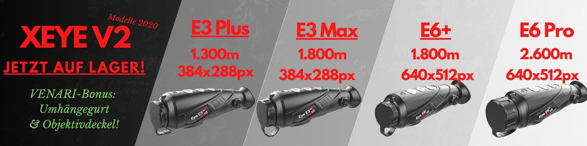 Xeye E3 Max, E6 Plus V2 Angebote