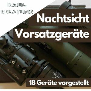 Nachtsicht Vorsatzgeräte - Kaufberatung Thumbnail